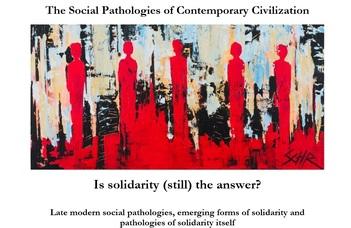 Konferencia felhívás – The Social Pathologies of Contemporary Civilization